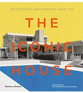 Hudson Thames and The Iconic House - Architectural Masterworks Since 1900