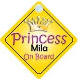 mybabyonboard UK Princess Mila On Board Girl Car Sign Child/Baby Gift/Present 002