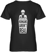 Indica Plateau Womens Humans Aren't Real T-Shirt