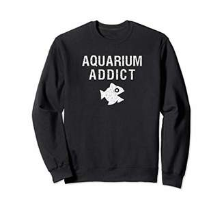 Aquarium Addict Saltwater Reef Aquarist Funny Fish Tank Sweatshirt