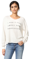 Wildfox Couture No Resolution Sweatshirt