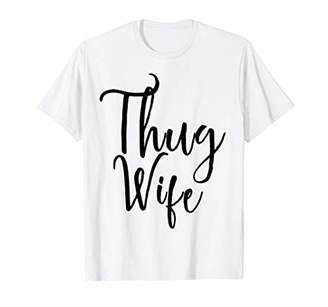Women Thug Wife Funny Wedding Party Gift T-Shirt