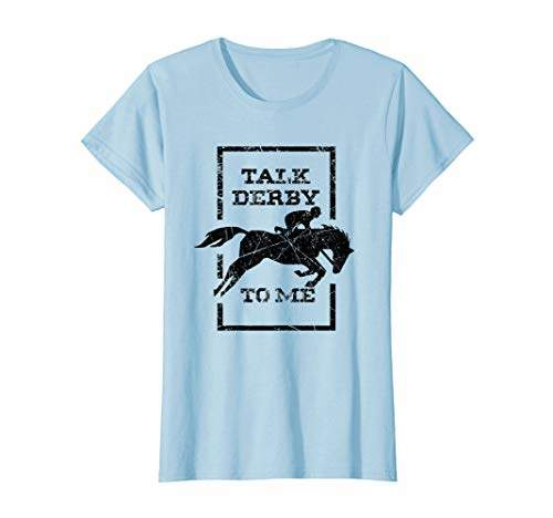 Jockey Womens Funny Talk Derby To Me T-Shirt I Horse Owner Gift