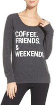 Chaser Coffee, Friends & Weekends Lounge Pullover