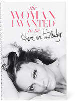 Diane von Furstenberg The Woman I Wanted to Be Book, Signed Copy