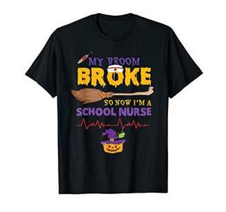 b-ROOM My Broom Broke So Now I'm A School Nurse Halloween Costume T-Shirt