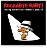 Rockabye Baby Rockabye Baby!® Lullaby Renditions of Michael Jackson