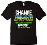 Obama Farewell Speech Change Quote T-Shirt