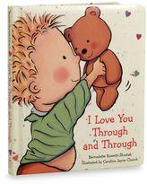 Bed Bath & Beyond I Love You Through and Through Board Book