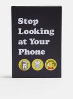 TopmanTopman Stop Looking At Your Phone Book