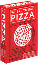 Phaidon Where to Eat Pizza