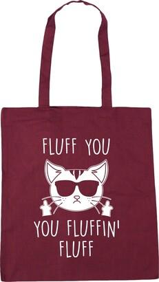 Hippowarehouse Fluff you you fluffin' fluff - Cat Tote Shopping Gym Beach Bag 42cm x38cm 10 litres