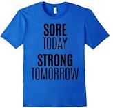 Men's Sore Today Strong Tomorrow Shirt Fitness Run Exercise Train XL