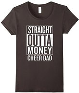 Straight Outta Money Cheer Dad Funny Meme T Shirts