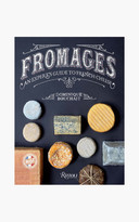 Rizzoli Fromages: An Expert's Guide to French Cheeses