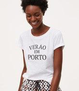 LOFT Verão Em Porto Vintage Soft Tee