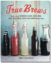 Williams-Sonoma True Brews by Emma Christensen
