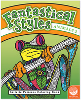 Fantastical Styles: Animals 2 Coloring Book