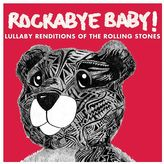 Rockabye Baby Music Lullaby Renditions Of Rolling Stones