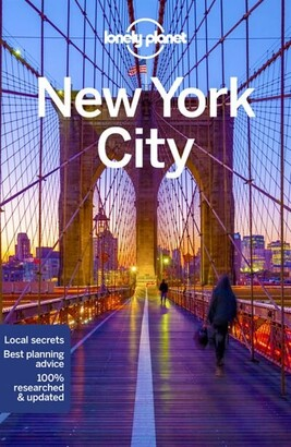 Lonely Lonely Planet Lonely Planet New York City 11th Ed.: 11th Edition