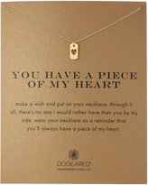 Dogeared You Have A Piece of My Heart Pendant Necklace, 18""