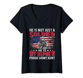 Womens He Is Not Just A Solider He Is My Nephew - Proud Army Aunt V-Neck T-Shirt
