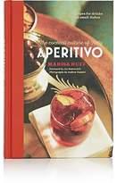 Rizzoli Aperitivo: The Cocktail Culture Of Italy