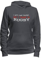 Idakoos I DON'T NEED THERAPY ALL I NEED IS Rugby - Sports - Women Hoodie