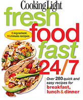 JCPenney Cooking Light Fresh Food Fast 24/7: 5 Ingredient, 15 Minute Recipes