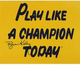 Steiner Sports Brian Kelly Play Like a Champion Today 8'' x 10'' Signed Photo