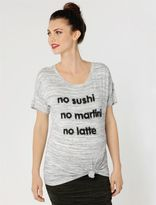 A Pea in the Pod No Sushi No Martini No Latte Maternity Tee