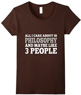 philosophy Women's Care About Is And Maybe Like 3 People T-Shirt Medium