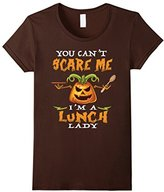 You can't Scare Me I'm a Lunch Lady - Funny Halloween shirt--