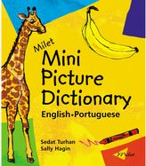 "Milet English-Portuguese ""Mini Picture Dictionary"" Written by Sedat Turhan and Sally Hagin"