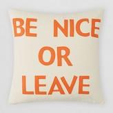 "Alexandra Ferguson Be Nice or Leave Decorative Pillow, 16"" x 16"""