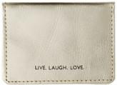 Vida Vida Live Laugh Love Gold Leather Travel Card Holder