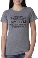 Crazy Dog T-shirts Crazy Dog Tshirts Womens I Broke Up With My Gym We Weren't Working Out Funny Exercise T Shirt XL