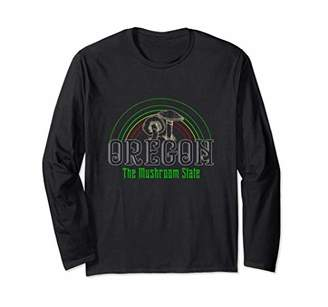 Oregon The Mushroom State  Psychedelic Psilocybin Lover Gift Long Sleeve T-Shirt