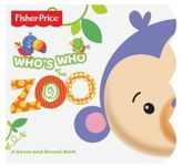 Fisher-Price Who's Who At The Zoo Board Book