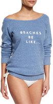 Milly Beaches Be Like Sweatshirt, Sky