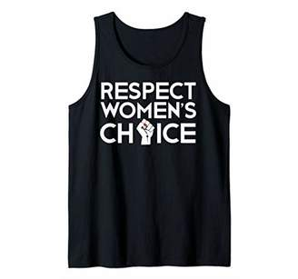 Pro Choice Respect Womens Rights Her Body Feminist Gift Fist Tank Top