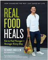 Penguin Random House Real Food Heals: Eat To Feel Younger and Stronger Every Day