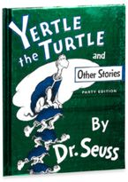 Dr. Seuss Dr. Seuss' Yertle the Turtle and Other Stories