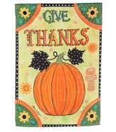 """Evergreen Give Thanks"""" Pumpkin Indoor / Outdoor Garden Flag"""