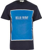 River Island MensNavy hello Friday crew neck t-shirt