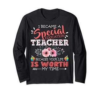 Special Education Teacher Because Your Life Is Worth Floral Long Sleeve T-Shirt