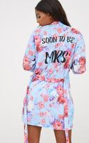 PrettyLittleThing Blue Soon To Be Mrs Blue Floral Dressing Gown