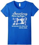 Does SEWING fill your days? And the rest of your house?--