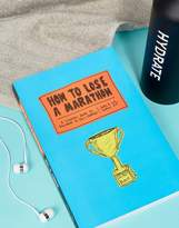 Books How To Lose A Marathon Book the Tips and Tricks to Success