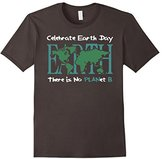 Celebrate Earth Day There is no planet B T Shirt - Earth day